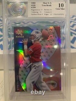 2000 E-X Tom Brady Rookie #122 CSA 10 Gorgeous Card RC #/1500