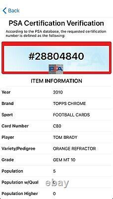 Topps Chrome Tom Brady 2010 #c80 Orange Refractor Psa 10 Gem Mint! Pop 5 Annonces